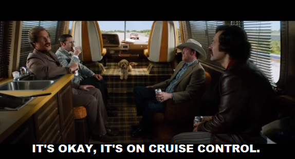 Anchorman-2-quote-cruise-control.png