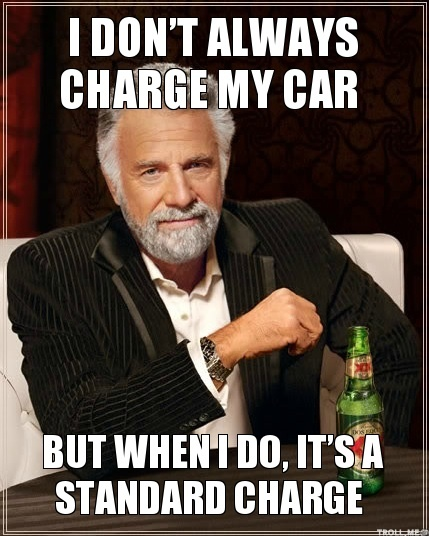 i-dont-always-charge-my-car-but-when-i-do-its-a-standard-charge.jpg