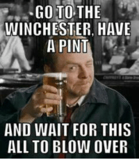 thumb_go-to-the-winchester-have-a-pint-and-wait-for-5741856.png
